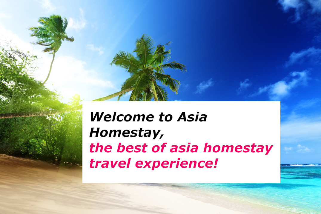 Asia Homestay, the best of asia homestay travel experience